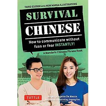 Survival Chinese - How to Communicate Without Fuss or Fear Instantly!