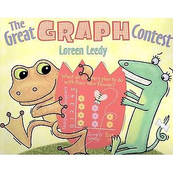 The Great Graph Contest by Loreen Leedy - Loreen Leedy - 978082342029