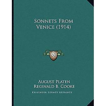 Sonnets from Venice (1914) by August Platen - Reginald B Cooke - 9781