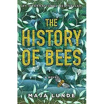 The History of Bees by Maja Lunde - 9781501161377 Book
