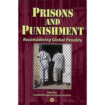 Prisons & Punishment by Mechthild Nagel - 9781592214815 Book