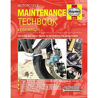 Motorcycle Maintenance Techbook by Keith Weighill - 9781785210471 Book