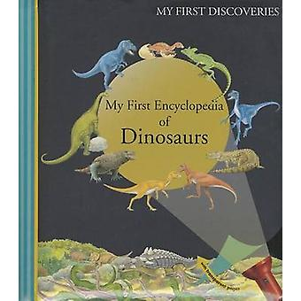 My First Encyclopedia of Dinosars by Claude Delafosse - Donald Grant