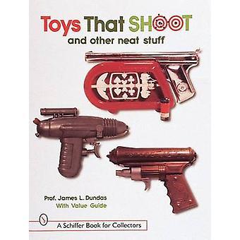 ولعب أطفال وأن تبادل لإطلاق النار وغيرها من الأشياء مرتبة حسب جيمس Dundas-9780764305542