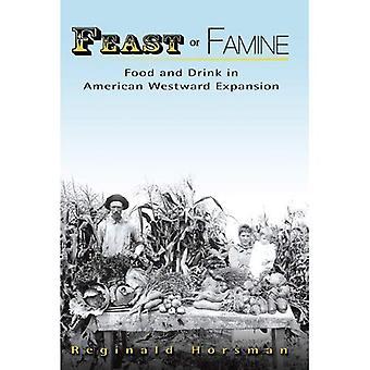 Festa o carestia: cibo e bevande in espansione americana verso ovest