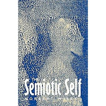 The Semiotic Self by Norbert Wiley - 9780745615035 Book
