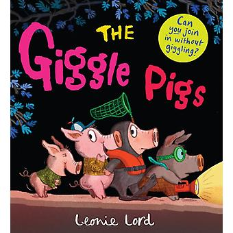 Giggle Pigs by Leonie Lord