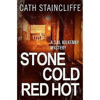 Steenkoud rood warm door Staincliffe & Cath