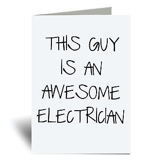 This Guy Is An Awesome Electrician A6 Greeting Card