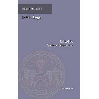 Judaic Logic by Zahavy & Tzvee