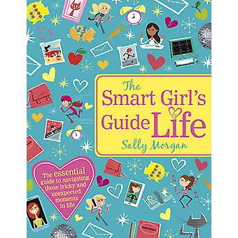 Guide de la jeune fille intelligente à la vie par Sally Morgan - Dave Semple - citron