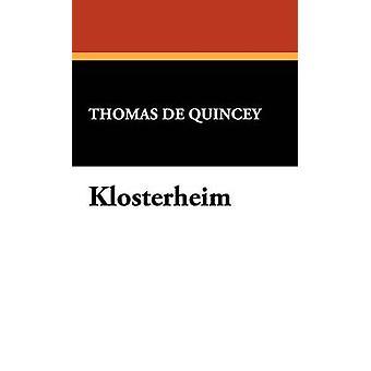 Klosterheim por de Quincey y Thomas