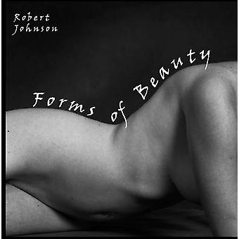 Forms of Beauty by Johnson & Robert