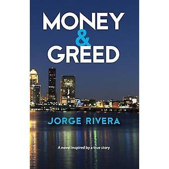 Money  Greed by Rivera & Jorge