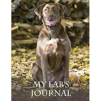 My Labs Journal Building Memories One Day at a Time by Considine & Michael