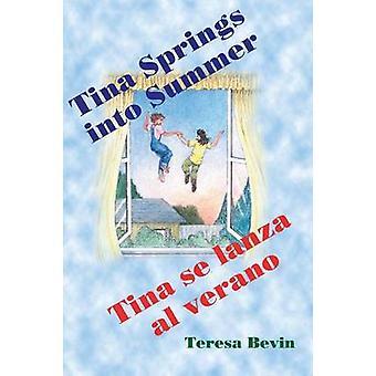 Tina Spring into Summer  Tina se lanza al verano by Bevin & Teresa