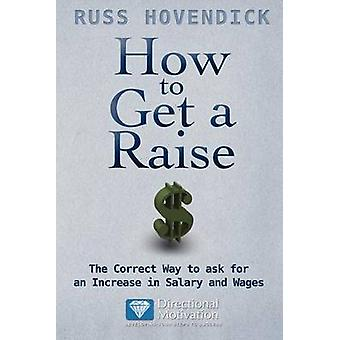 How to Get a Raise by Hovendick & Russ