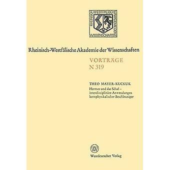 Hermes und das Schaf  interdisziplinre Anwendungen kernphysikalischer Beschleuniger  279. Sitzung am 7. Mai 1980 in Dsseldorf by MayerKuckuk & Theo