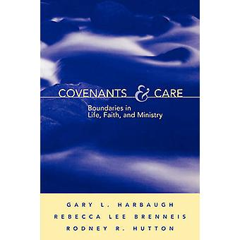 Covenants and Care by Harbaugh & Gary L.