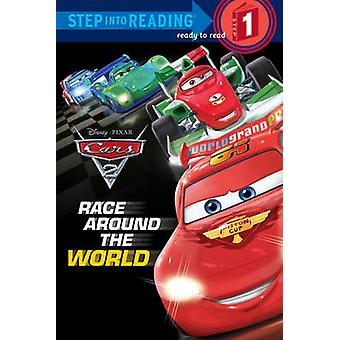 Cars 2 - Race Around the World by Susan Amerikaner - Disney Storybook