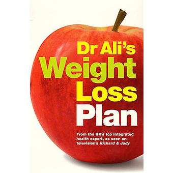 Dr Ali's Weight Loss Plan by Mosaraf Ali - 9780091902445 Book