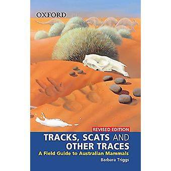 Tracks - Scats and Other Traces - Reissue by Barbara Triggs - 97801955