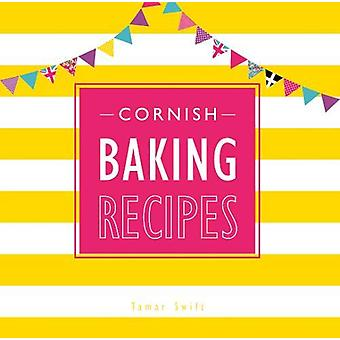 Cornish Baking Recipes by Tamar Swift - 9780850254563 Book