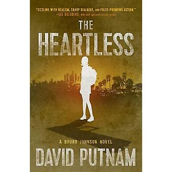 The Heartless by David Putnam - 9781608093786 Book