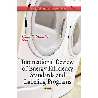 International Review of Energy Efficiency Standards and Labeling Prog