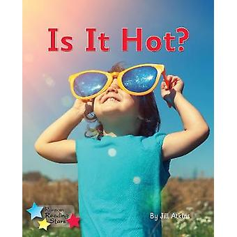 Is It Hot? - Phonics Phase 3 by  - 9781785918858 Book