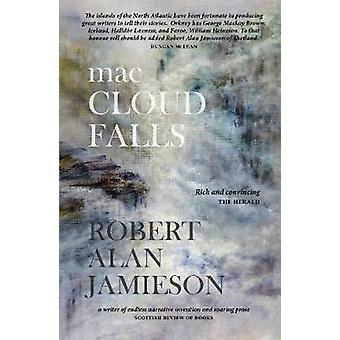 macCloud Falls by Robert Alan Jamieson - 9781912147441 Book
