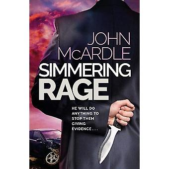 Simmering Rage by John McArdle - 9781916504288 Book