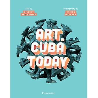 Art in Cuba by Gilbert Brownstone - 9782080203885 Book