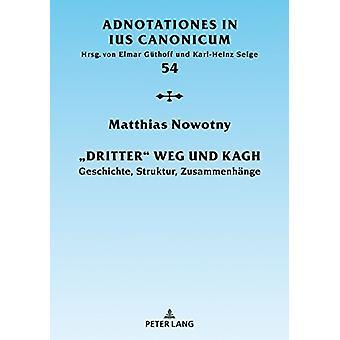 """""""dritter"""" Weg Und Kagh - Geschichte - Struktur - Zusammenhae"""