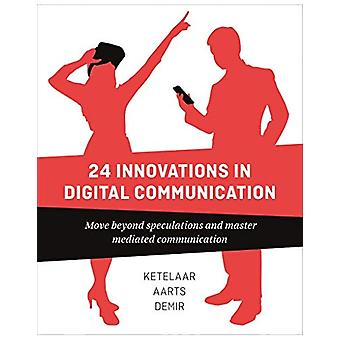23 Innovations in Digital Communication - Move Beyond Speculations and