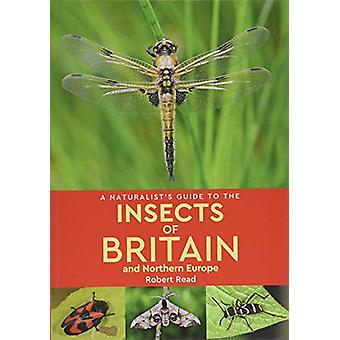 A Naturalist's Guide to the Insects of Britain and Northern Europe (2