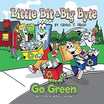 Little Bit & Big Byte - Go Green by Craig Feigh - 9781543963069 B