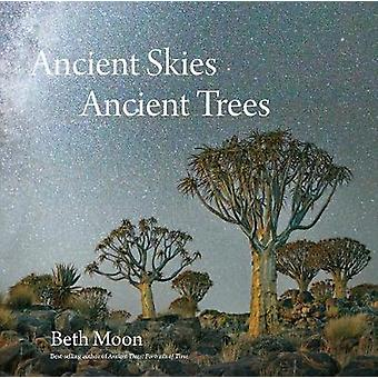 Ancient Skies Ancient Trees by Beth Moon