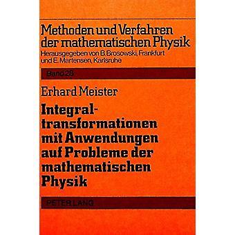 Integraltransformationen Mit Anwendungen Auf Probleme Der Mathematisc