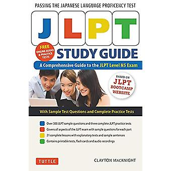JLPT Study Guide - The Comprehensive Guide to the JLPT Level N5 Exam (
