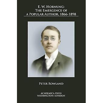 E. W. Hornung by Rowland & Peter