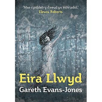 Eira Llwyd by EvansJones & Gareth