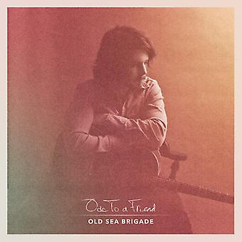 Old Sea Brigade - Ode to a Friend [CD] USA import