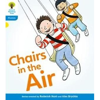 Oxford Reading Tree: Level 3: Floppy's Phonics Fiction. Chairs in the Air