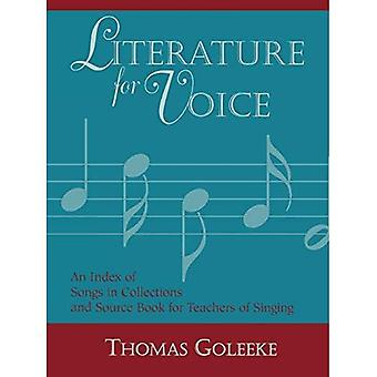 Literature for Voice : An Index of Songs in Collections and Source Book for Teachers of Singing