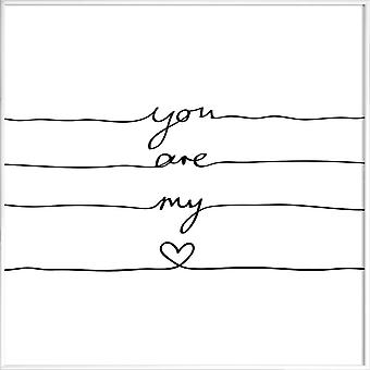 JUNIQE Print - You Are My Heart - Love Quotes Poster in Black & White