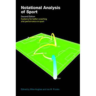 Notational Analysis of Sport by Ian Franks