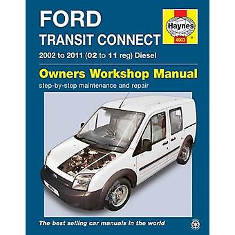 Ford Transit Connect by Haynes Publishing