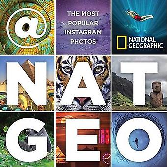 Nat Geo The Most Popular Instagram Photos by National Geographic