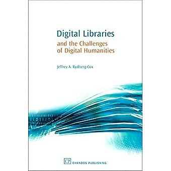 Digital Libraries and the Challenges of Digital Humanities (Information Professional)